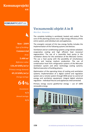 The European GreenBuilding  Projects Catalogue, Vecnamenski objekt A in B